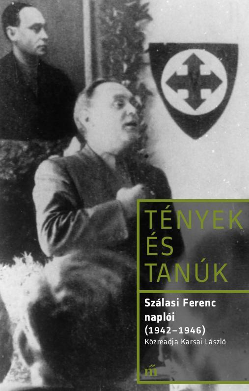 Szálasi Ferenc naplói (1942-1946)