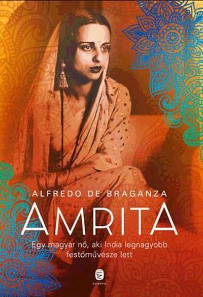 Amrita / Egy magyar nő, aki India legnagyobb festőművésze lett
