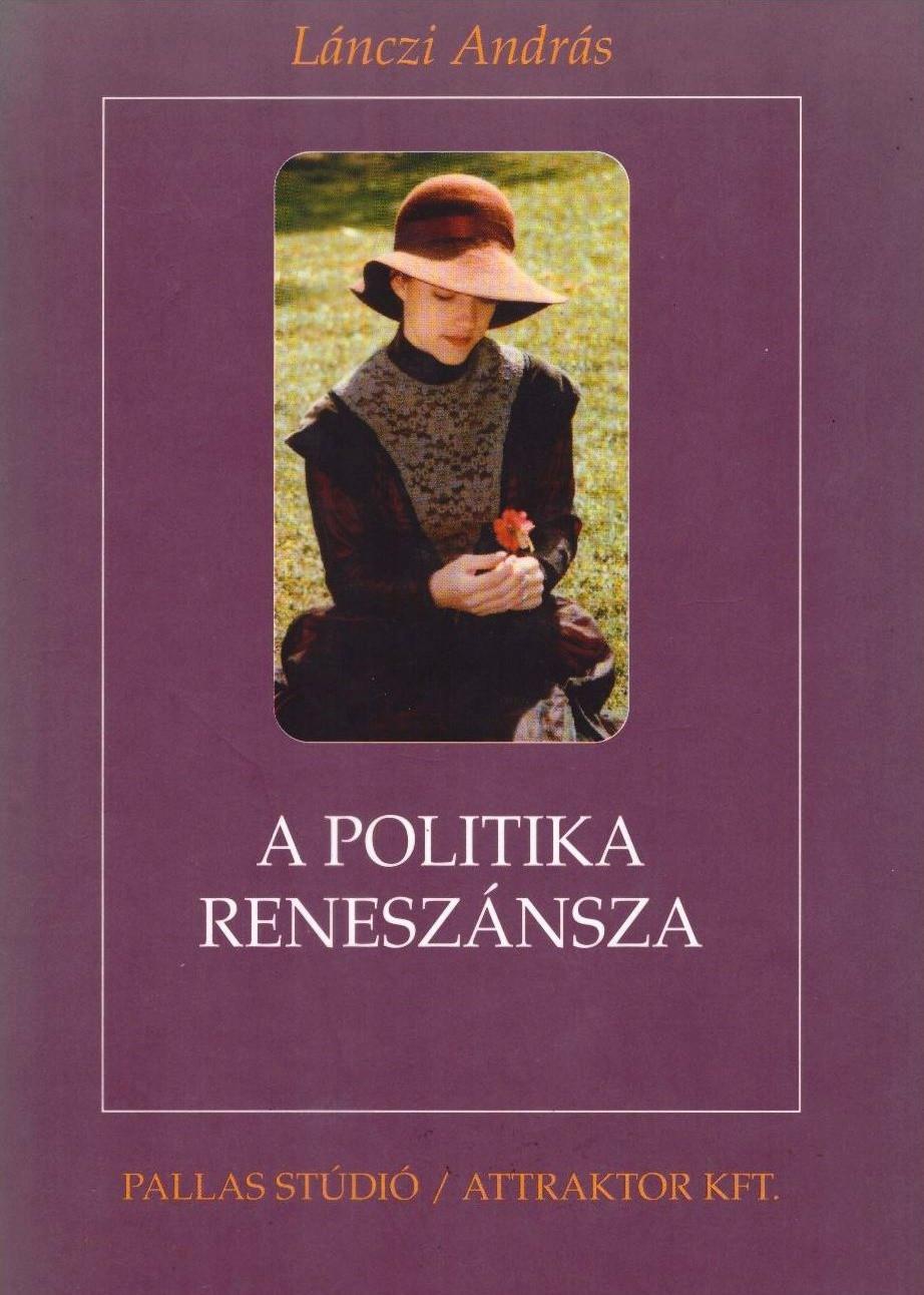 A politika reneszánsza