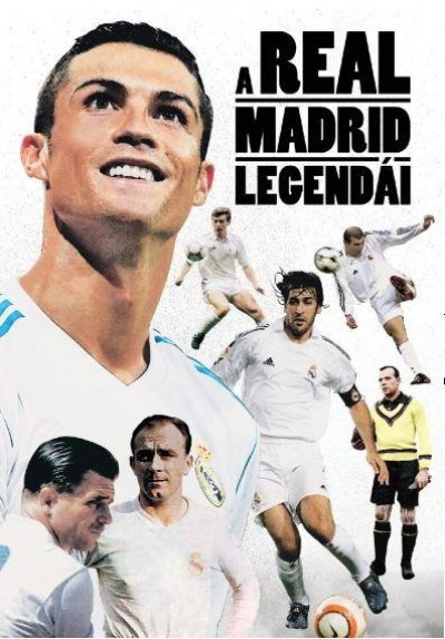 A Real Madrid legendái