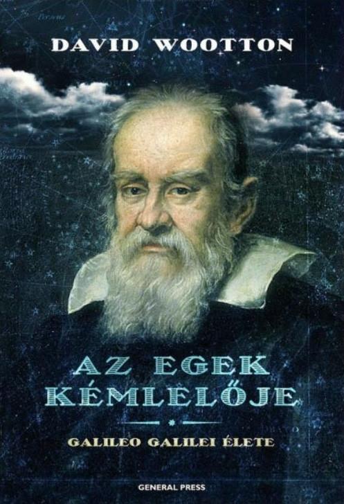 Azegekkémlelője- Galileo Galilei élete
