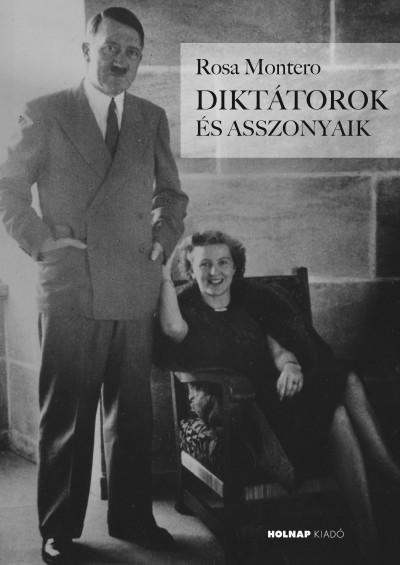 Diktátorok és asszonyaik