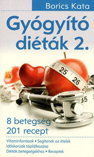 Gyógyító diéták 2. - 8 betegség 201 recept