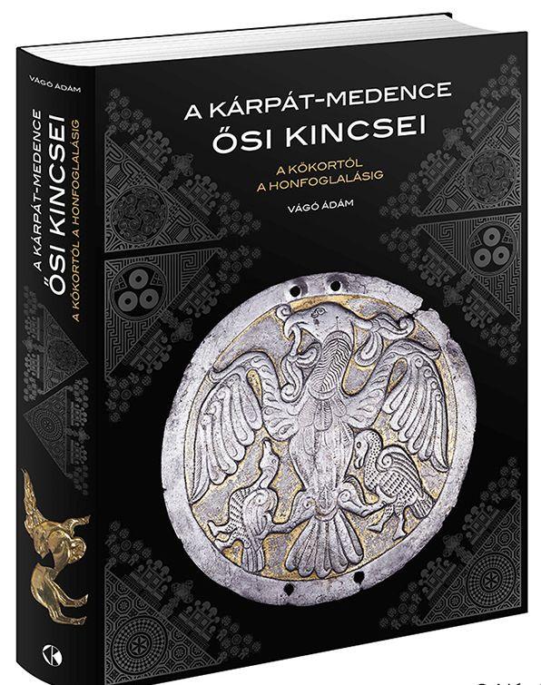 A Kárpát-medence ősi kincsei- A kőkortól a honfoglalásig