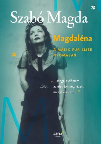 Magdaléna- A másik Für Elise nyomában