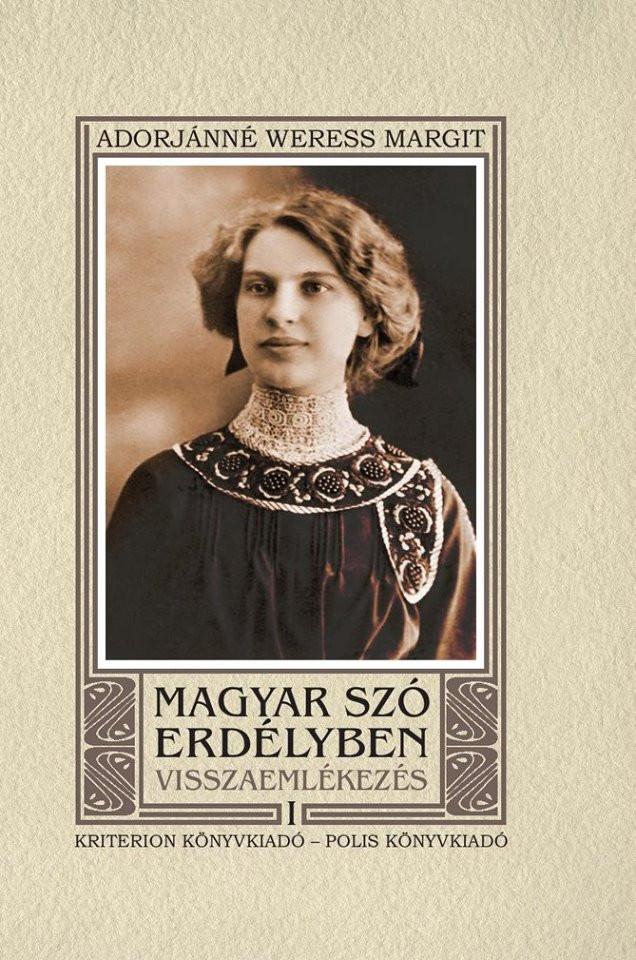 Magyar szó Erdélyben - Visszaemlékezés