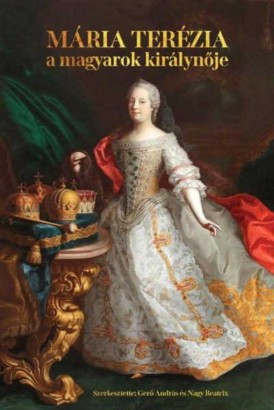 MáriaTerézia- A magyarok királynője (1740-1780)