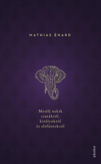 Meséljnekikcsatákról, királyokról és elefántokról