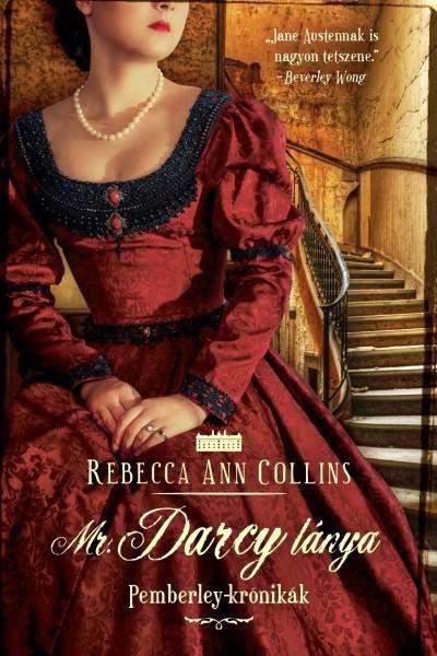Mr. Darcy lánya - Pemberley-krónikák 5.