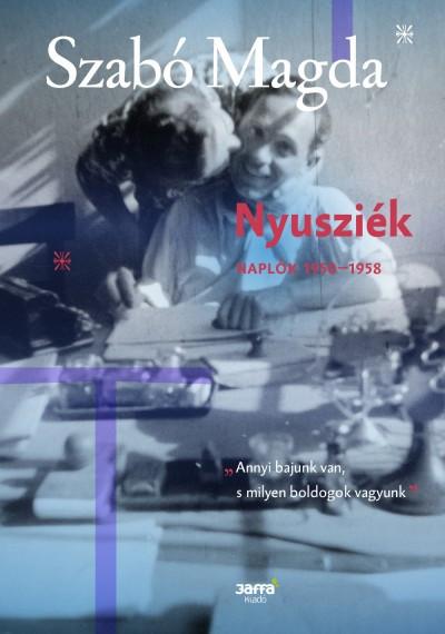Nyusziék - Napló (1950-1958)