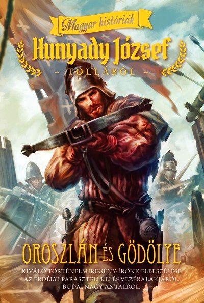 Oroszlán és gödölye- Magyar históriák