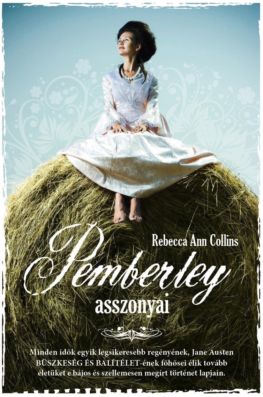 Pemberley asszonyai - Pemberley krónikák 2.