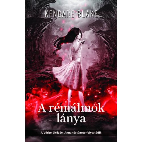 A rémálmok lánya - A Vérbe öltözött Anna folytatása