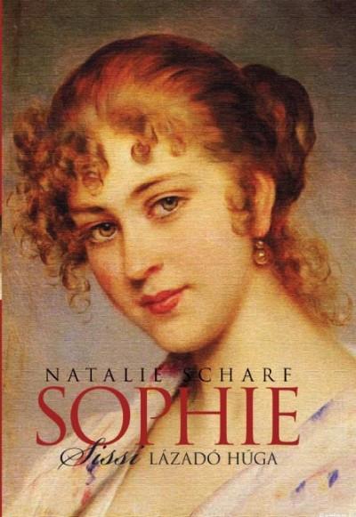 Sophie, Sissi lázadó húga
