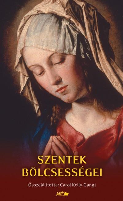 Szentekbölcsességei