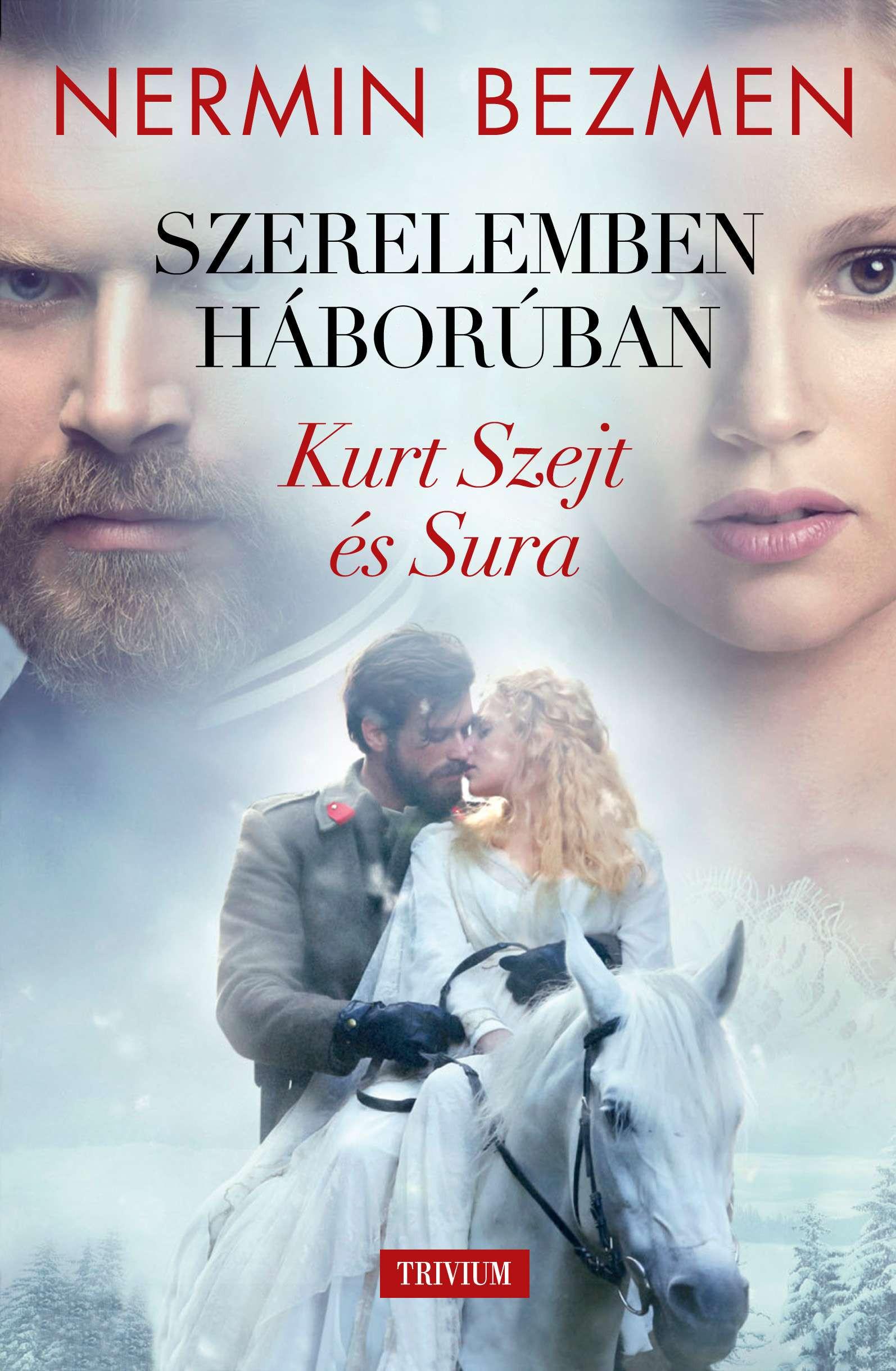 Szerelemben, háborúban - Kurt Szejt és Sura
