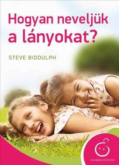 Hogyan neveljük a lányokat?