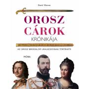 Orosz cárok krónikája - Az Orosz Birodalom uralkodóinak története e21548565c