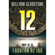 12 - Fogytán az idő - 2012.12.21
