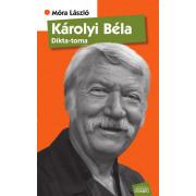 Károlyi Béla - Dikta-torna