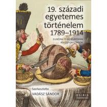 19.századiegyetemestörténelem 1789-1914 - Európa és az Európán kívüli országok