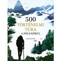 500történelmitúraa Föld körül
