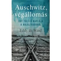 Auschwitz, végállomás- Egy túlélő naplója a haláltáborból