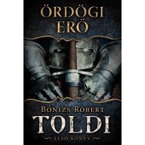 Ördögi erő- Toldi - Első könyv