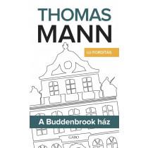 A Buddenbrook ház - Új fordítás