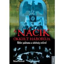 A nácik okkult háborúja - Hitler paktuma a sötétség erőivel