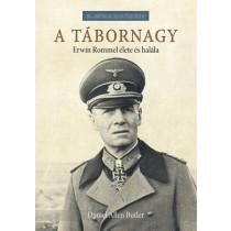 Atábornagy- Erwin Rommel élete és halála