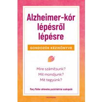 Alzheimer-kórlépésről lépésre - Gondozók kézikönyve