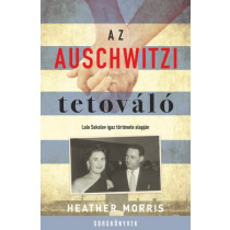 Az auschwitzi tetováló- Lale Sokolov igaz története alapján