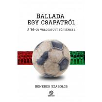 Balladaegycsapatról- A '86-os válogatott története