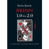 Bridzs1.0 és 2.0 - A szellemi játékok királynője