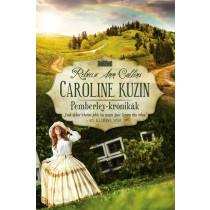 Caroline kuzin - Pemberley-krónikák 6.