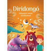 Diridongó- Válogatás 70 év legszebb verseiből óvodásoknak