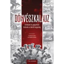 Dögvészkalauz- Járványok és gyógyításuk története az ókortól napjainkig