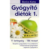 Gyógyító diéták 1. - 11 betegség - 186 recept