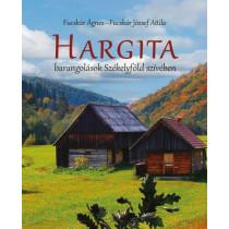 Hargita- Barangolások Székelyföld szívében
