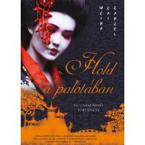 Holdapalotában- Vu császárnő története