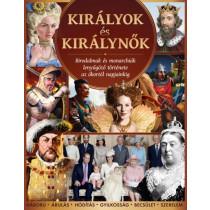 Királyok és királynők- Birodalmak és monarchiák lenyűgöző története az ókortól napjainkig