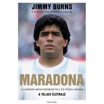 Maradona- A legenda mennybemenetele és pokoljárása - A teljes életrajz