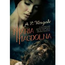 MáriaMagdolna- A tizenharmadik apostol evangéliuma. Egy be nem vallott szerelem története.