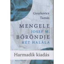 Mengele bőröndje - Josef M. két halála
