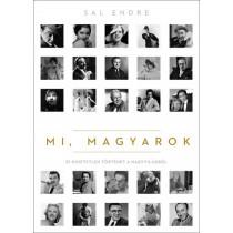 Mi,magyarok- 51 hihetetlen történet a nagyvilágból