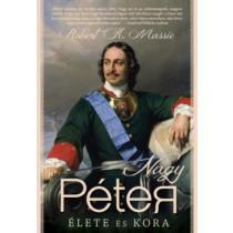 Nagy Péter élete és kora