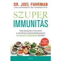 Szuperimmunitás- Táplálkozási útmutató a maximális immunvédelemhez, a hosszú, egészséges életért