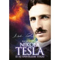 Nikola Tesla és az univerzum titkai