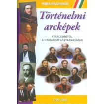 Történelmiarcképek-Királyságtólaharmadikköztársaságig(1790-2000)